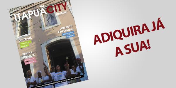 ItapuãCity Magazine já nas ruas!