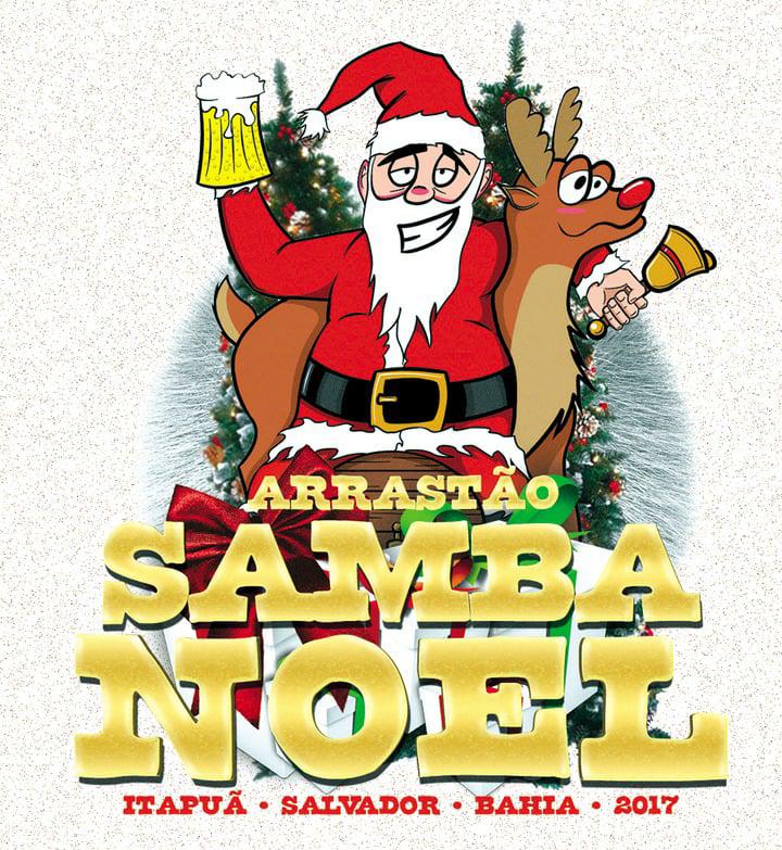 Arrastão Samba Noel agita Natal de Itapuã no  próximo dia 25