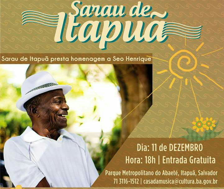 Sarau de Itapuã homenageia grande sambista do bairro